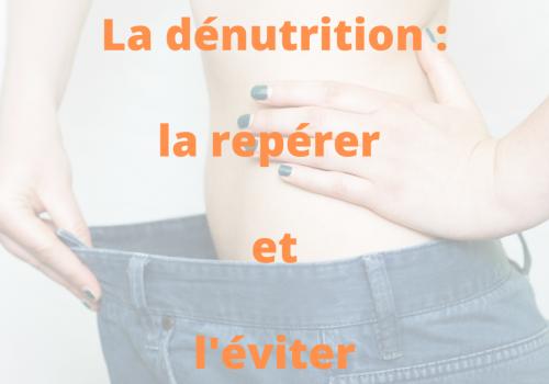 #Semaine nationale de la dénutrition : 12 au 19 novembre